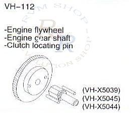 Engine flywheel (VH-X5039) + Engine gear shaft (VH-X5045) + Clutch locating pin (VH-X5044)