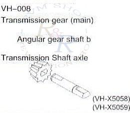 Transmission gear (main)  Angular gear shaft B (VH-X5058) + Transmission Shaft axle (VH-X5059)